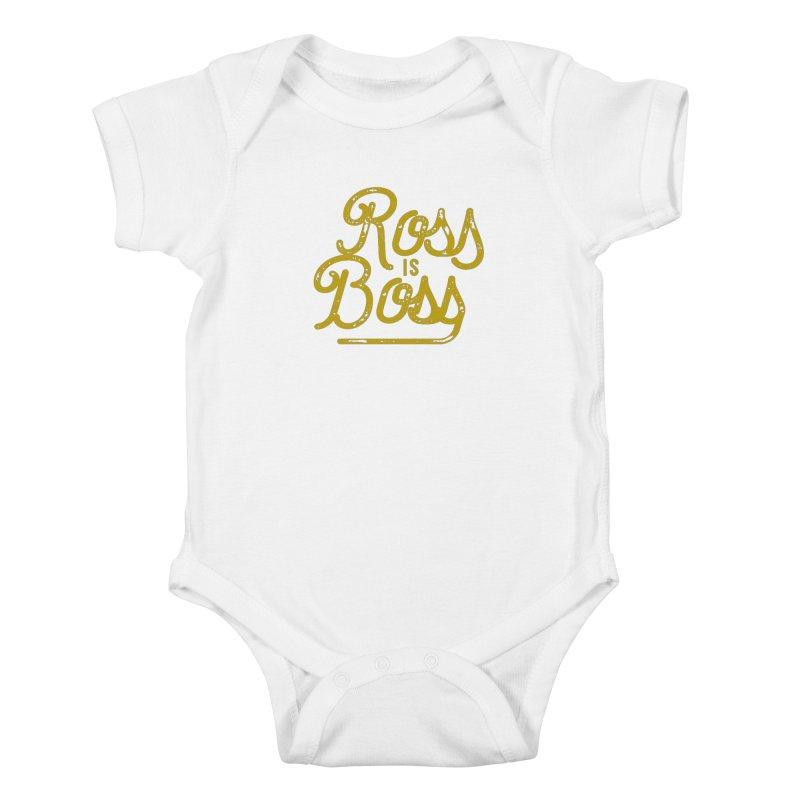 Ross is Boss Kids Baby Bodysuit by Katie Rose's Artist Shop
