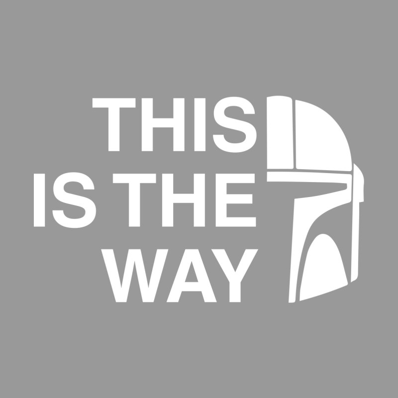 This is the way Women's T-Shirt by Katie Rose's Artist Shop