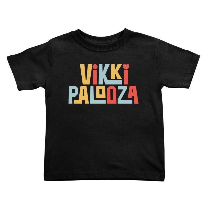 Vikkipalooza Kids Toddler T-Shirt by Katie Rose's Artist Shop
