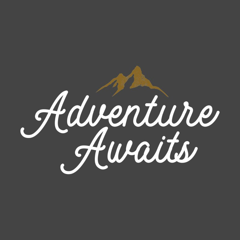 Adventure Awaits Men's T-Shirt by Katie Rose's Artist Shop