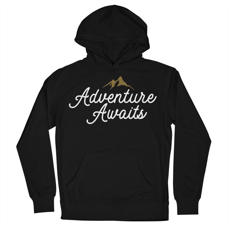 Adventure Awaits Men's French Terry Pullover Hoody by Katie Rose's Artist Shop