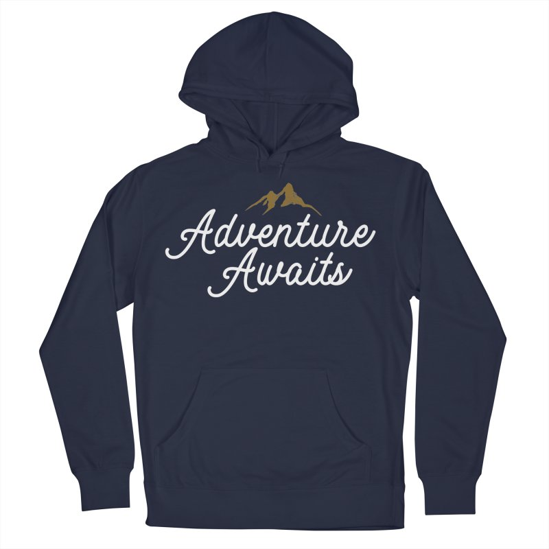 Adventure Awaits Men's Pullover Hoody by Katie Rose's Artist Shop