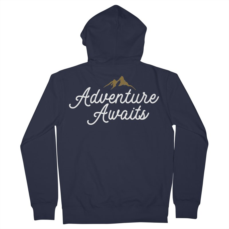 Adventure Awaits Men's French Terry Zip-Up Hoody by Katie Rose's Artist Shop