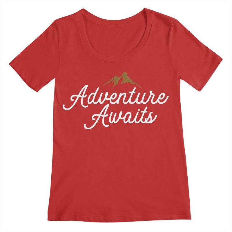 Adventure Awaits Women's Regular Scoop Neck by Katie Rose's Artist Shop