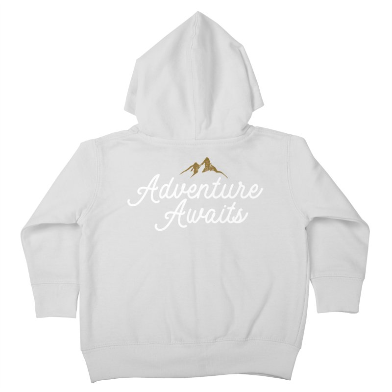 Adventure Awaits Kids Toddler Zip-Up Hoody by Katie Rose's Artist Shop
