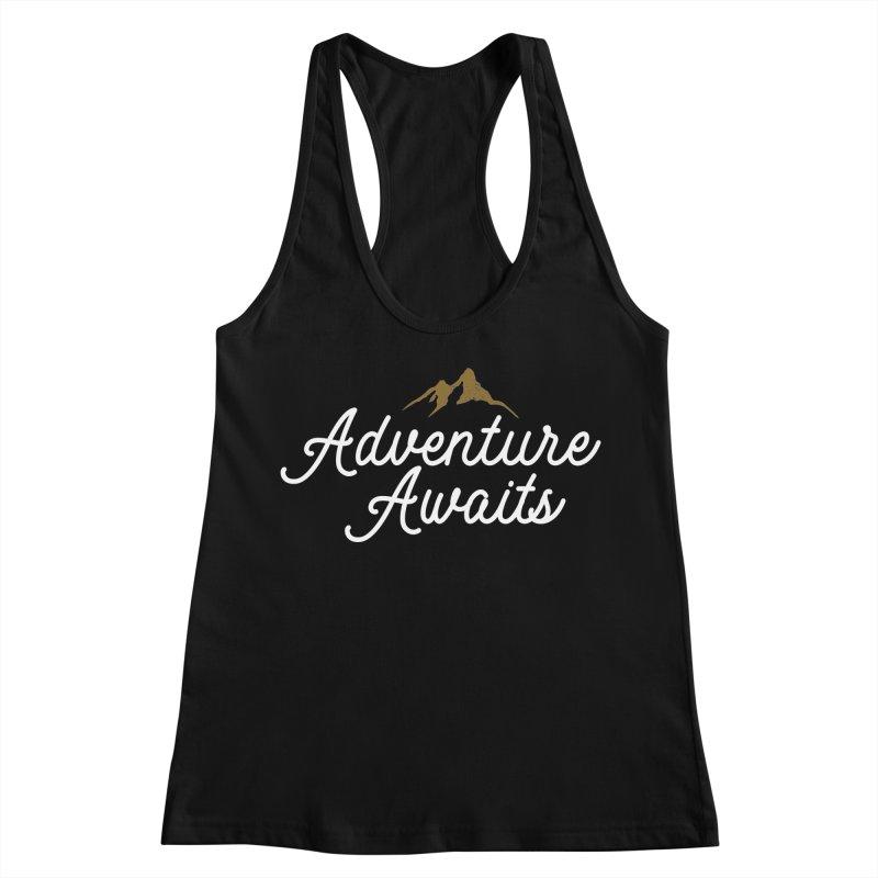 Adventure Awaits Women's Tank by Katie Rose's Artist Shop