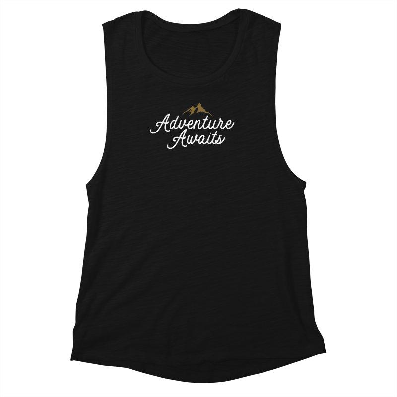 Adventure Awaits Women's Muscle Tank by Katie Rose's Artist Shop