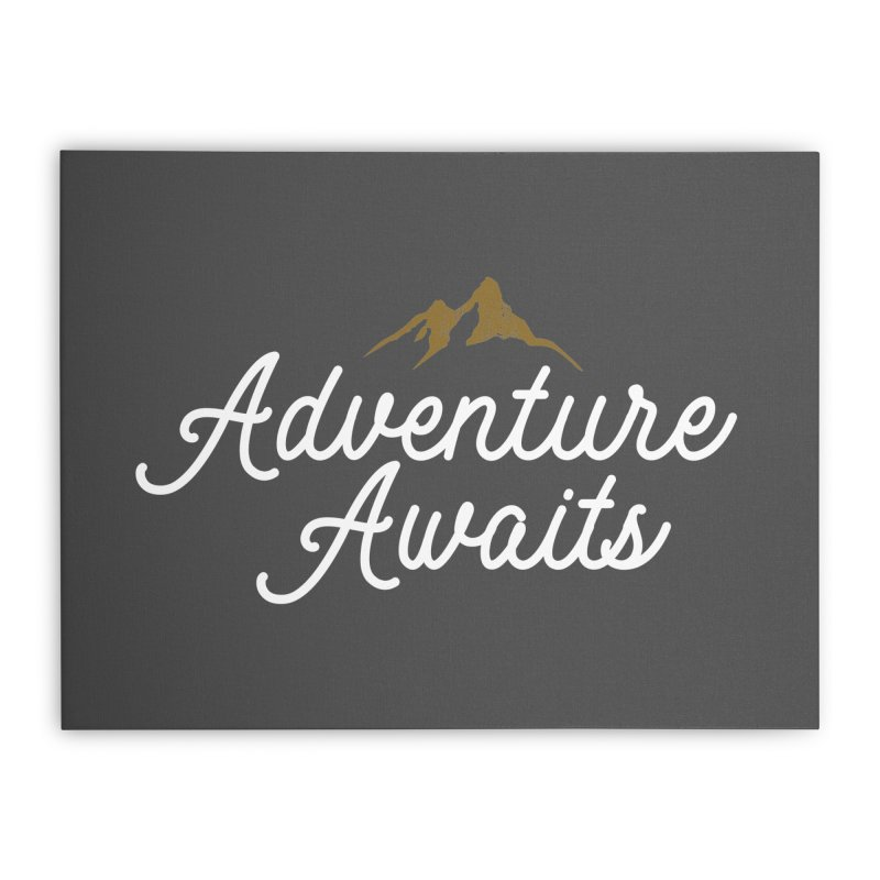 Adventure Awaits Home Stretched Canvas by Katie Rose's Artist Shop