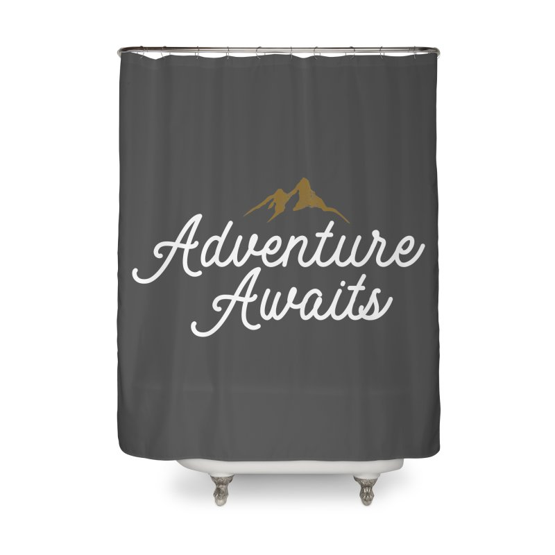 Adventure Awaits Home Shower Curtain by Katie Rose's Artist Shop