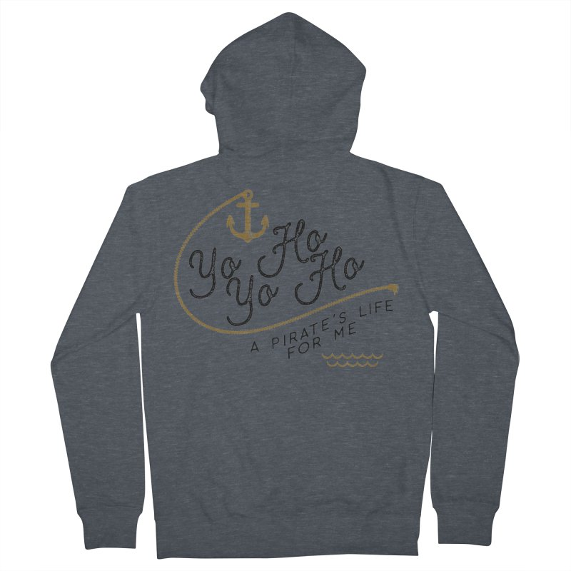 Pirate's Life for Me Women's French Terry Zip-Up Hoody by Katie Rose's Artist Shop