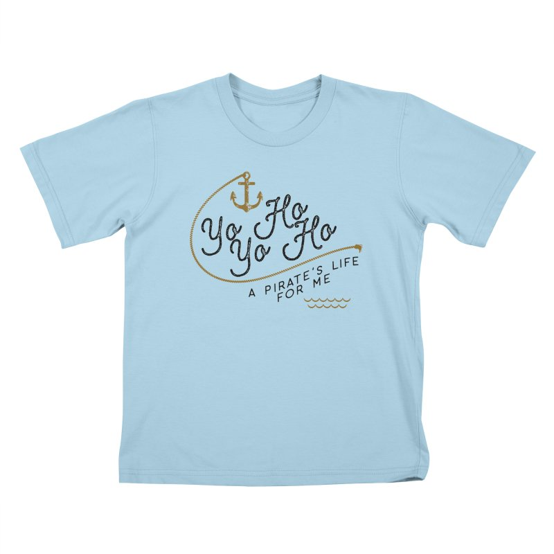 Pirate's Life for Me Kids T-Shirt by Katie Rose's Artist Shop