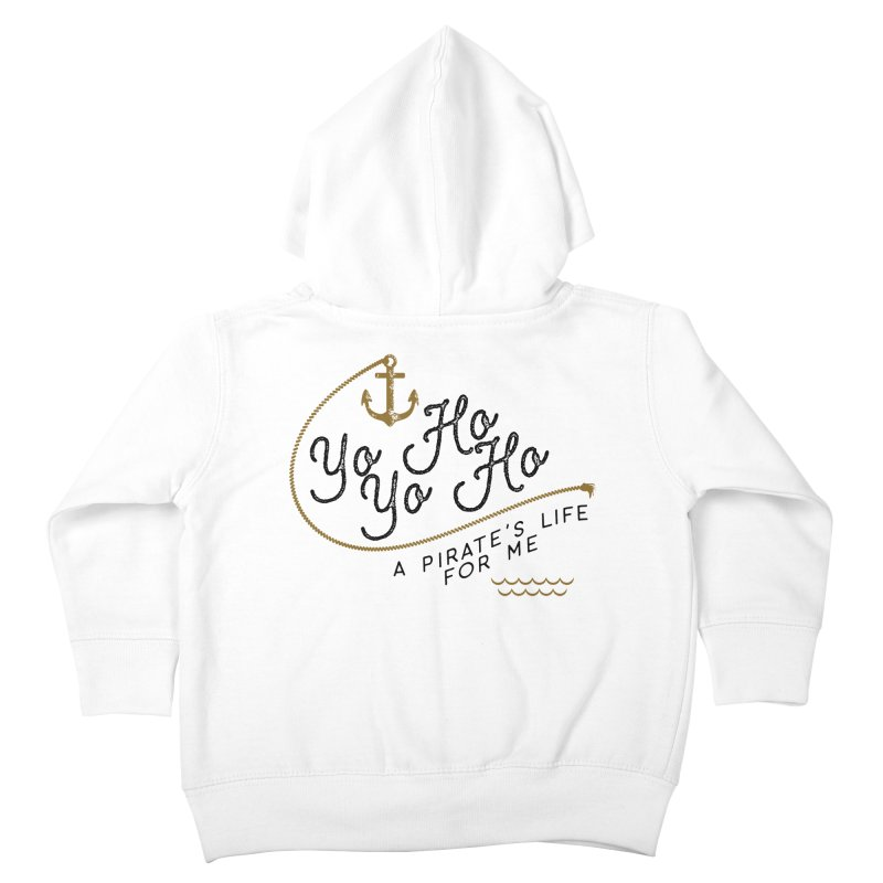 Pirate's Life for Me Kids Toddler Zip-Up Hoody by Katie Rose's Artist Shop