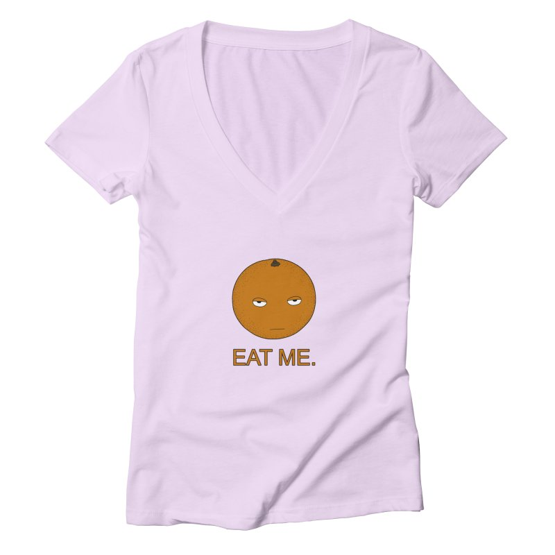 Eat Me Women's V-Neck by KAUFYSHOP