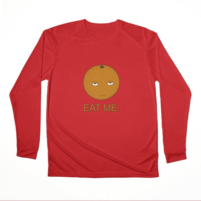 Eat Me Women's Longsleeve T-Shirt by KAUFYSHOP