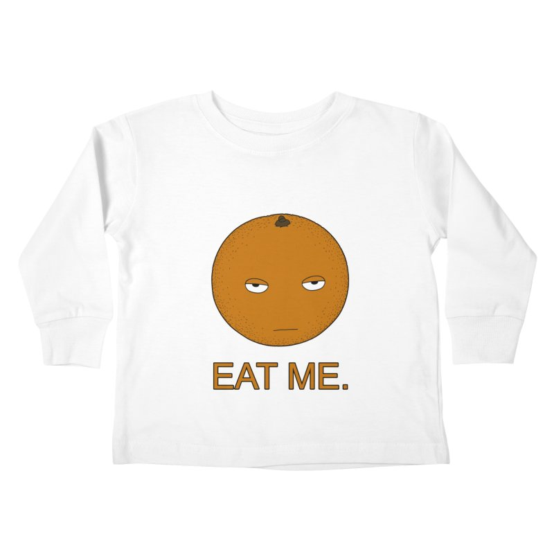 Eat Me Kids Toddler Longsleeve T-Shirt by KAUFYSHOP
