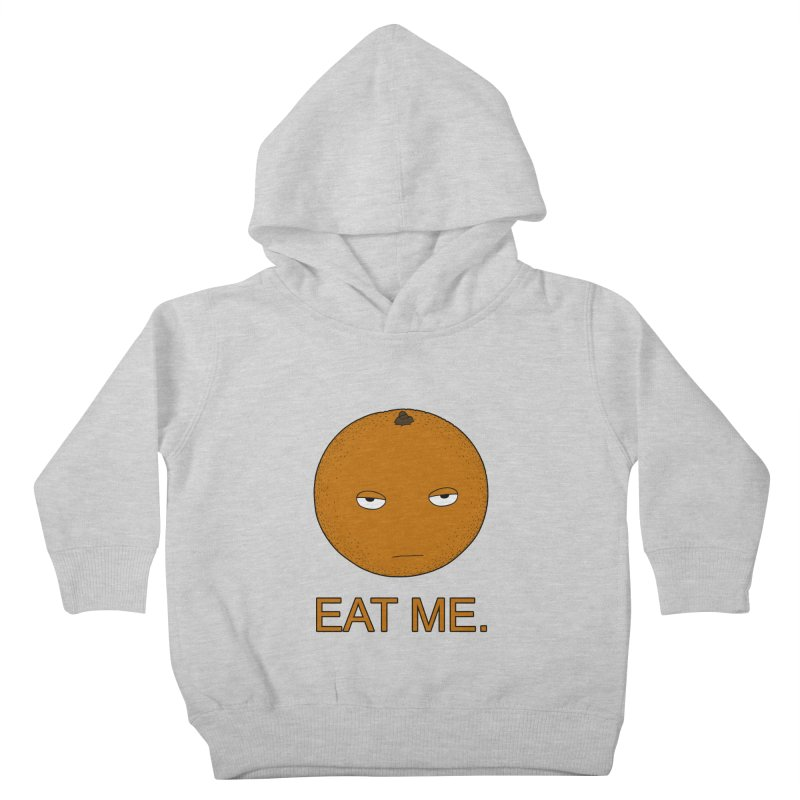 Eat Me Kids Toddler Pullover Hoody by KAUFYSHOP