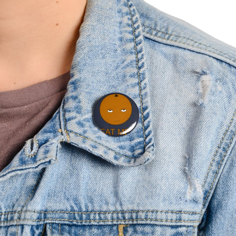 Eat Me Accessories Button by KAUFYSHOP
