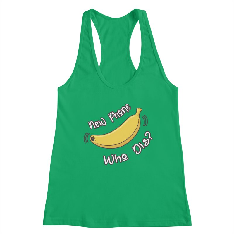 New Phone Who Dis? Banana Phone Women's Tank by Visit kawaeetee.com for more!