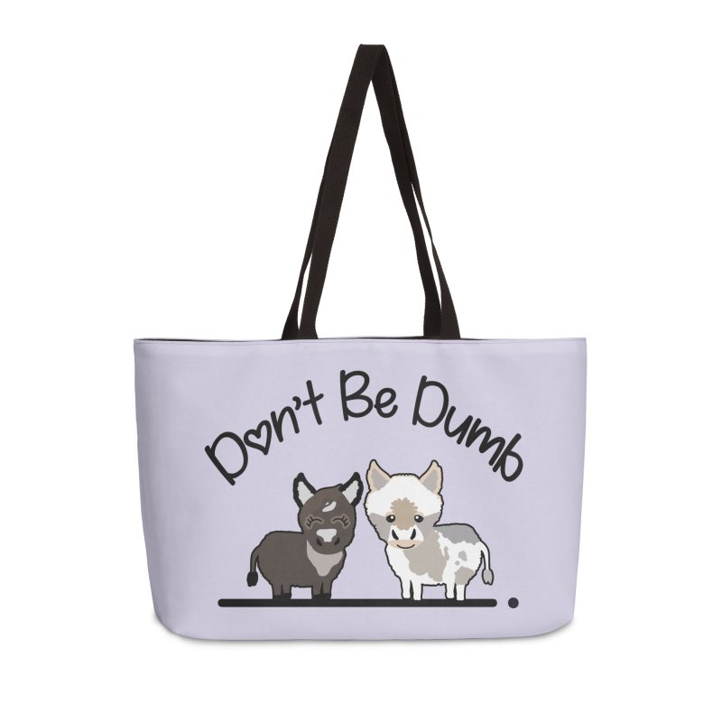 Don't be Dumb Asses. Accessories Bag by Visit kawaeetee.com for more!