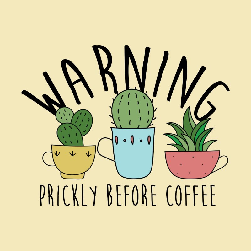 Warning: Prickly Before Coffee Kawaii Cactus Teacups Women's T-Shirt by Visit kawaeetee.com for more!