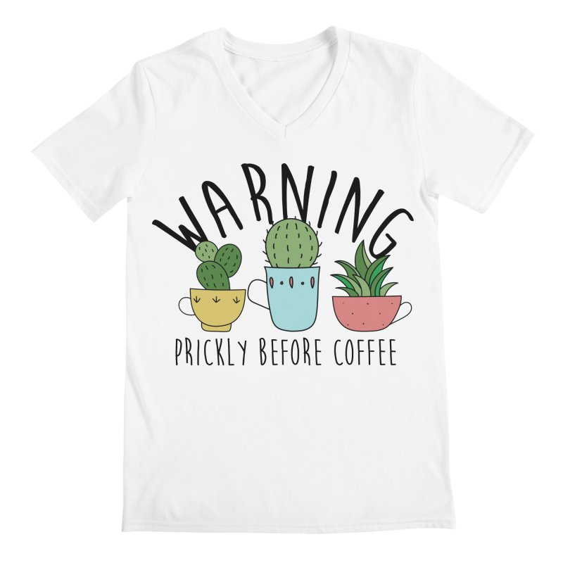 Warning: Prickly Before Coffee Kawaii Cactus Teacups Men's V-Neck by Visit kawaeetee.com for more!