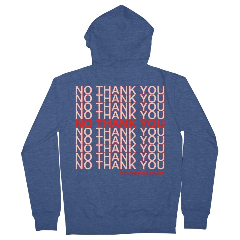 No Thank You SSDGM Fuck Politeness My Favorite Murder Men's Zip-Up Hoody by Visit kawaeetee.com for more!