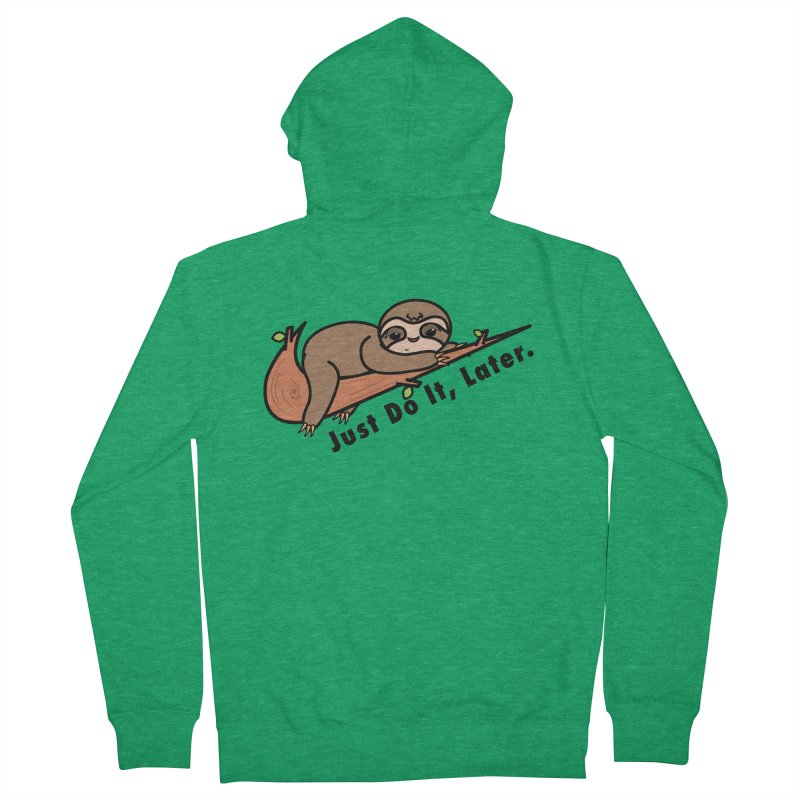 Just Do It, Later. Sporty Sloth Kawaii Men's Zip-Up Hoody by Visit kawaeetee.com for more!