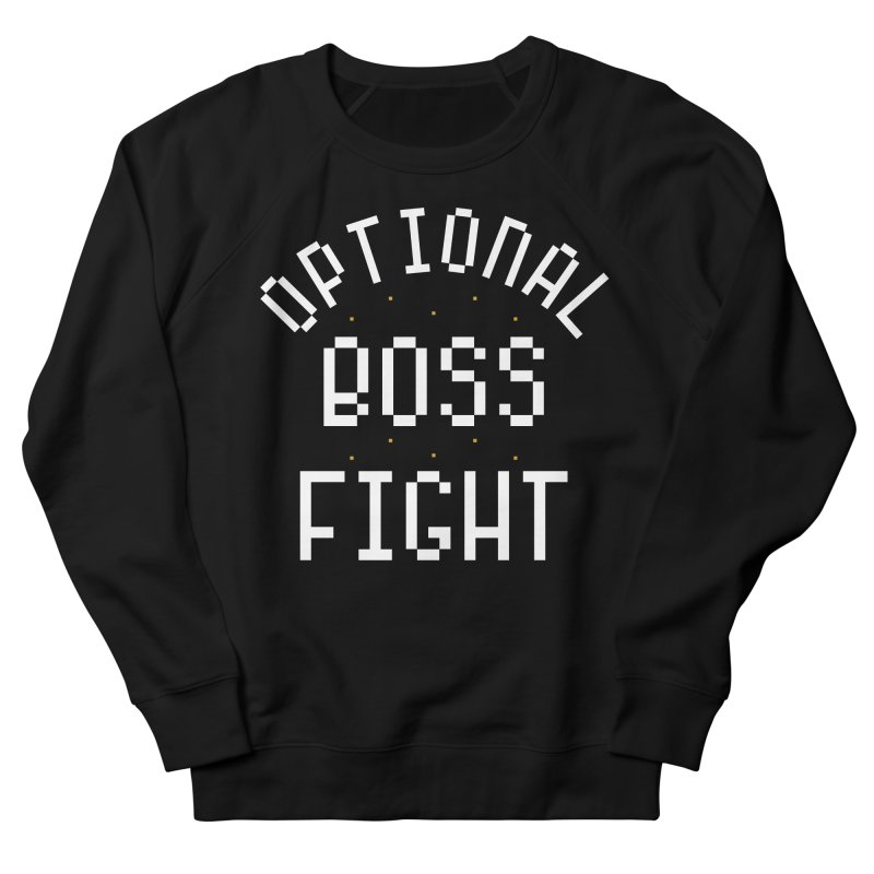 Optional Boss Fight Men's French Terry Sweatshirt by Kaylee Pinecone's Artist Shop