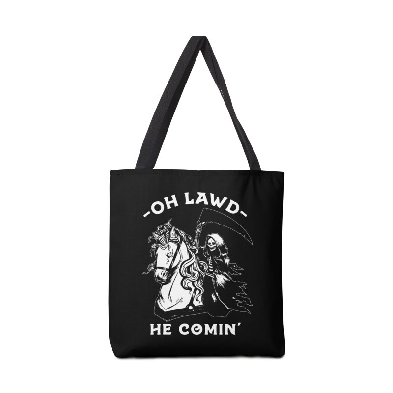 Oh Lawd He Comin' Accessories Tote Bag Bag by Kaylee Pinecone's Artist Shop