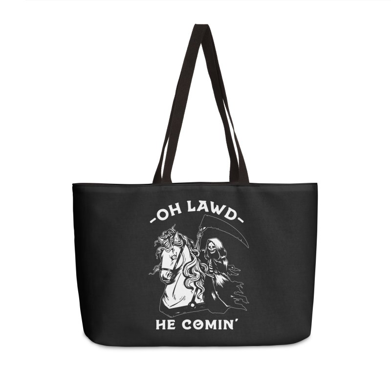 Oh Lawd He Comin' Accessories Weekender Bag Bag by Kaylee Pinecone's Artist Shop