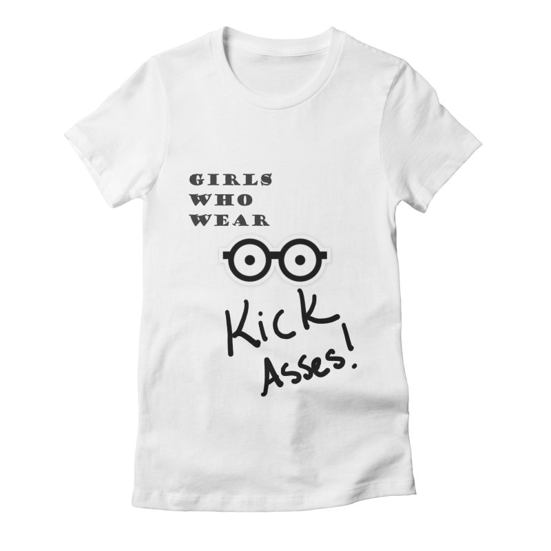 Girls Who Wear Glasses, Kick Asses! Women's T-Shirt by Kayt Ludi's Shop