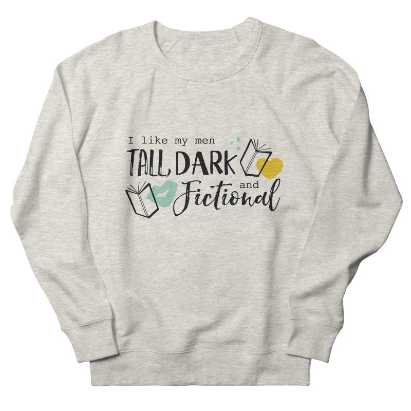 Tall Dark and Fictional Men's Sweatshirt by Kayt Miller merch