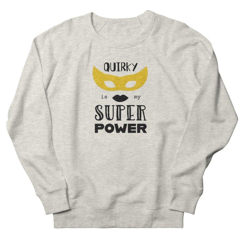 Quirky Super Power Men's Sweatshirt by Kayt Miller merch