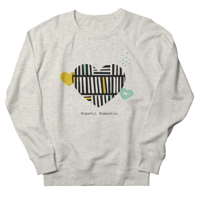 Hopeful Romantic Women's Sweatshirt by Kayt Miller merch