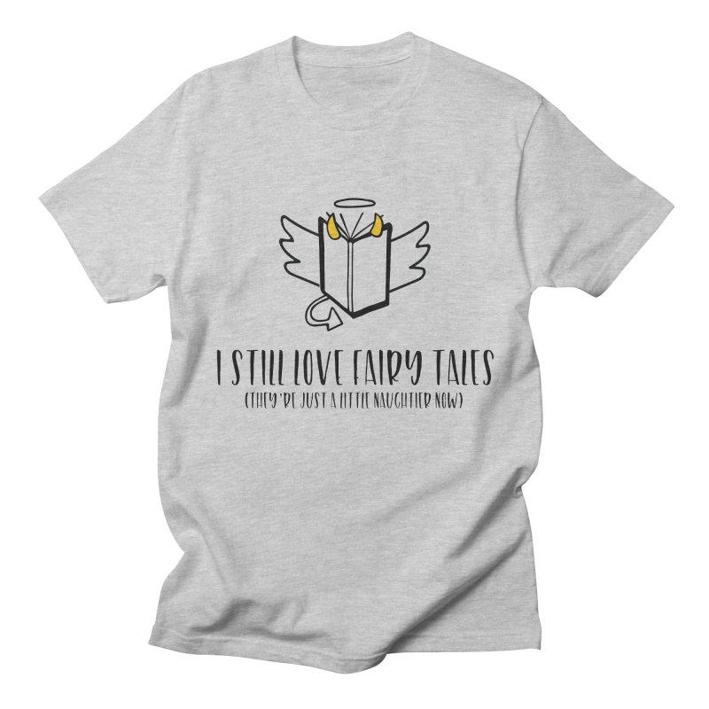 I Still Love Fairytales Men's T-Shirt by Kayt Miller Merch
