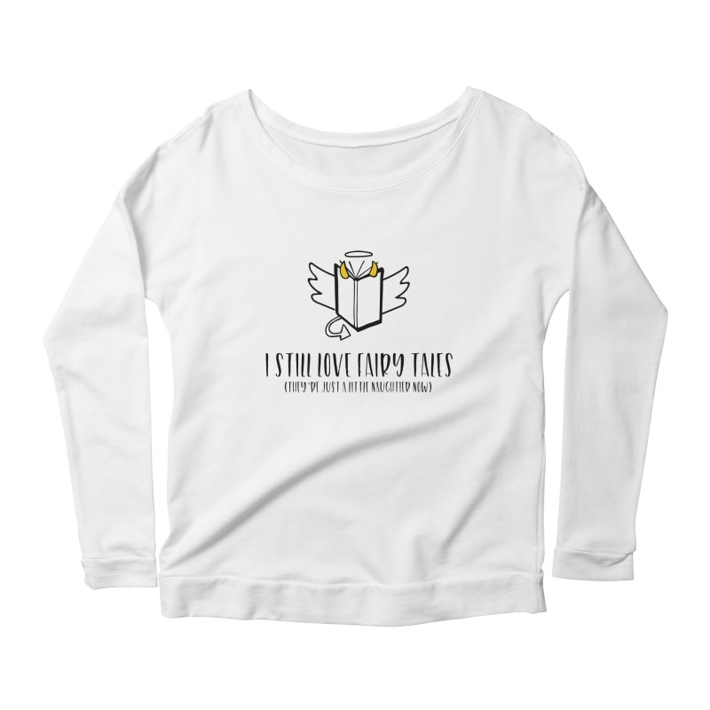 I Still Love Fairytales Women's Longsleeve T-Shirt by Kayt Miller merch