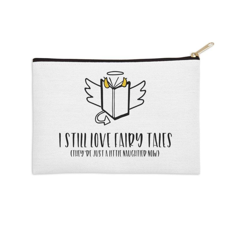 I Still Love Fairytales Accessories Zip Pouch by Kayt Miller Merch