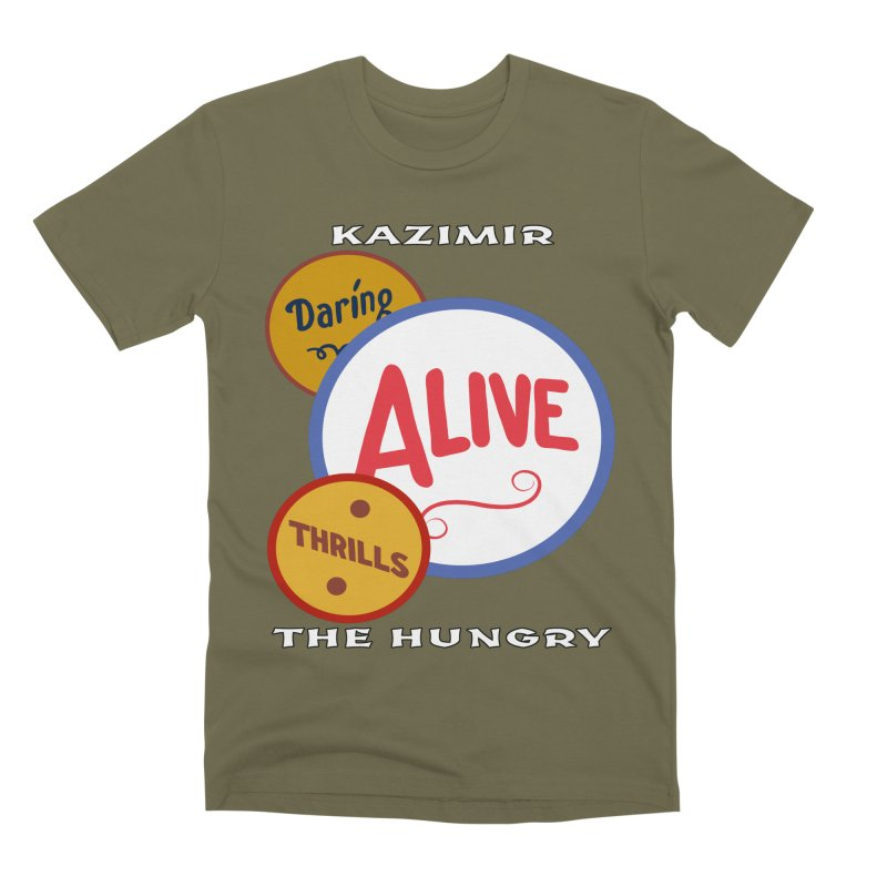 Alive! Men's Premium T-Shirt by Kazimir the Hungry Merchandise