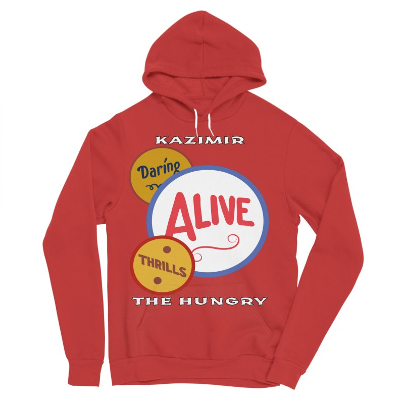 Alive! Men's Sponge Fleece Pullover Hoody by Kazimir the Hungry Merchandise