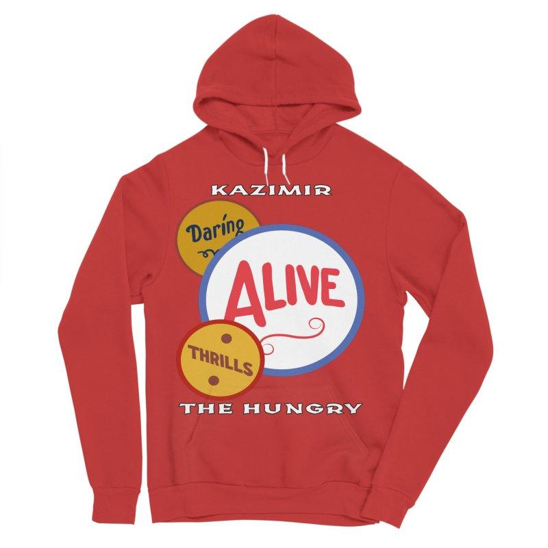 Alive! Women's Sponge Fleece Pullover Hoody by Kazimir the Hungry Merchandise