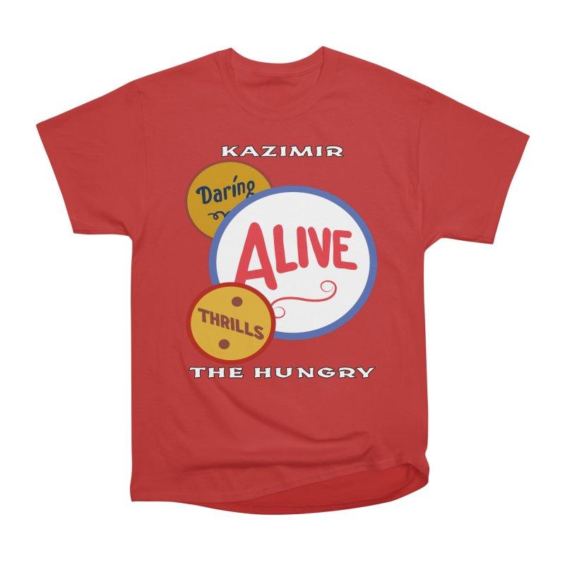 Alive! Women's Heavyweight Unisex T-Shirt by Kazimir the Hungry Merchandise