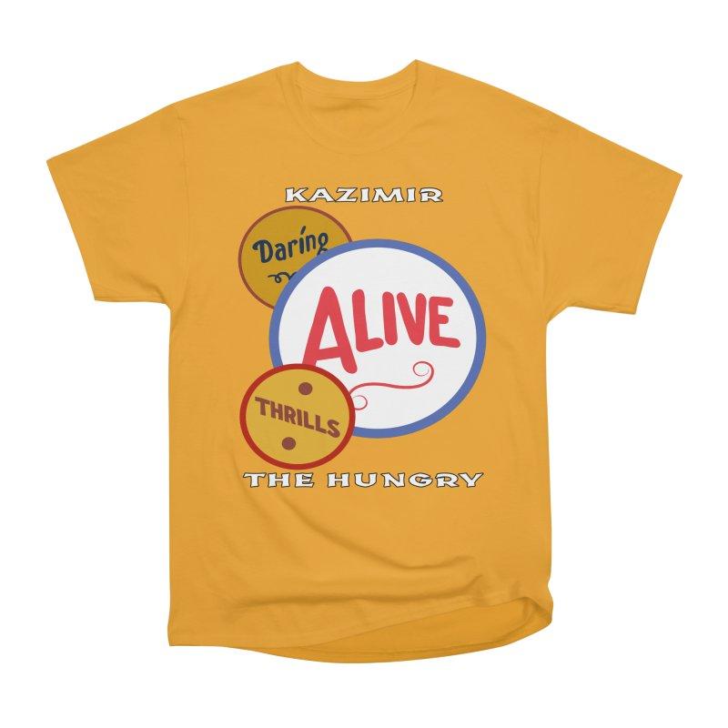 Alive! Men's Heavyweight T-Shirt by Kazimir the Hungry Merchandise