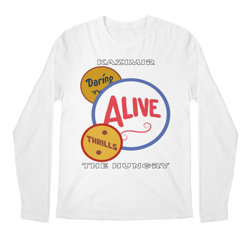 Alive! Men's Regular Longsleeve T-Shirt by Kazimir the Hungry Merchandise