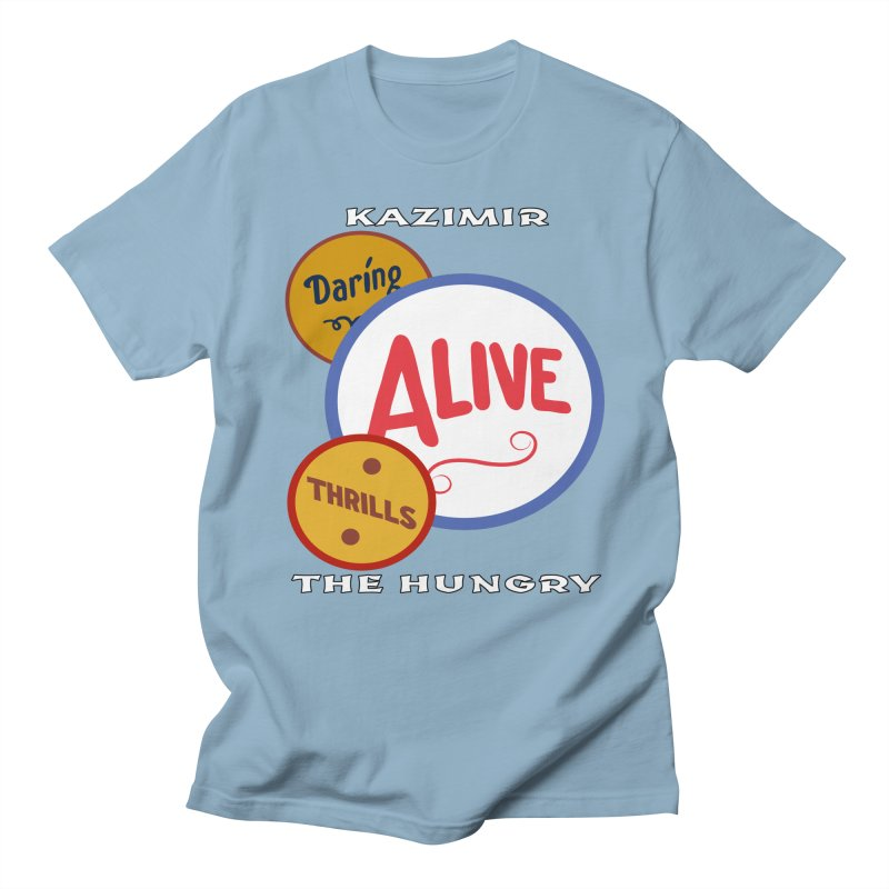 Alive! Men's Regular T-Shirt by Kazimir the Hungry Merchandise