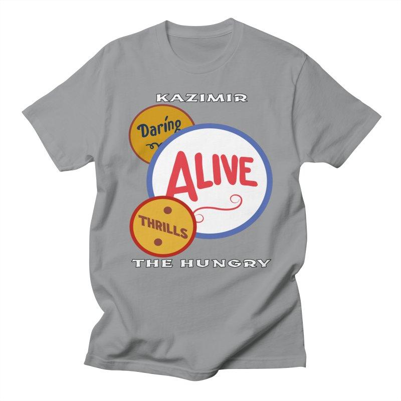 Alive! Men's Regular T-Shirt by Kazimir the Hungry Merchandise