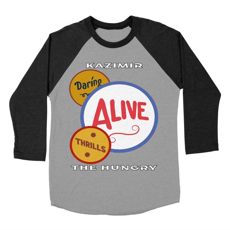 Alive! Women's Baseball Triblend Longsleeve T-Shirt by Kazimir the Hungry Merchandise