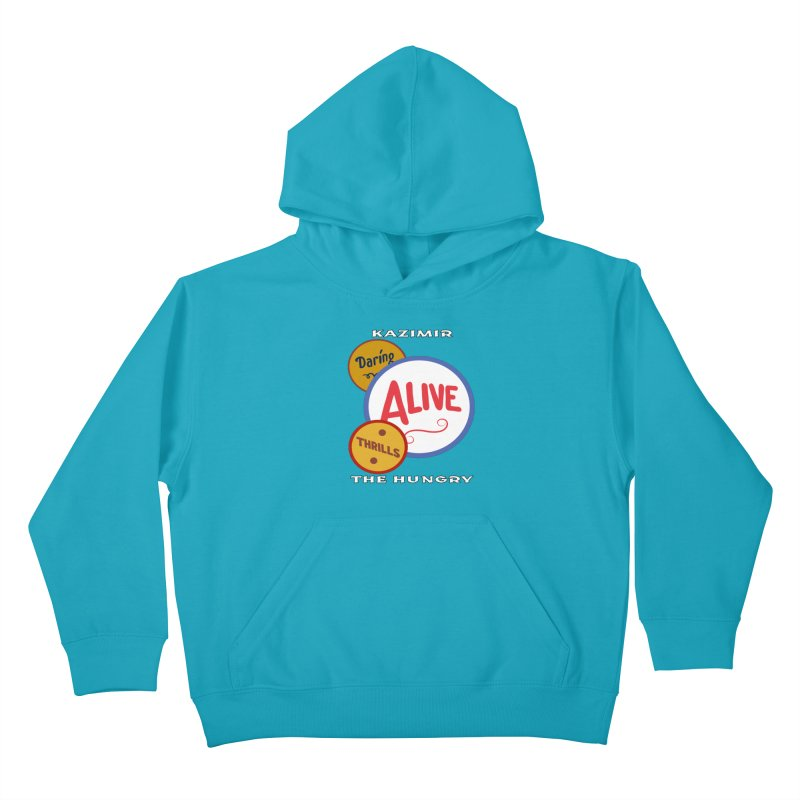 Alive! Kids Pullover Hoody by Kazimir the Hungry Merchandise
