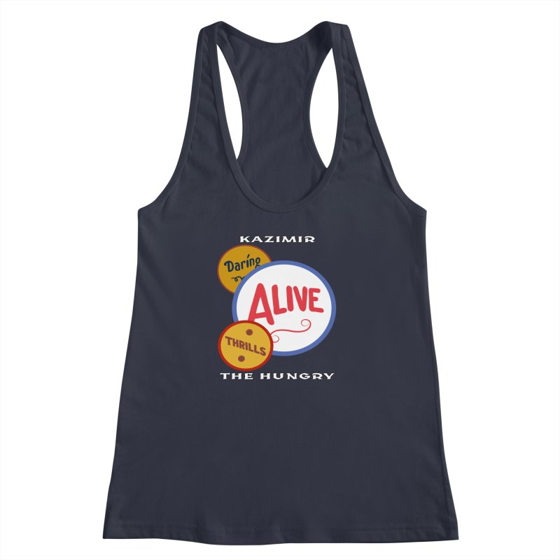 Alive! Women's Racerback Tank by Kazimir the Hungry Merchandise