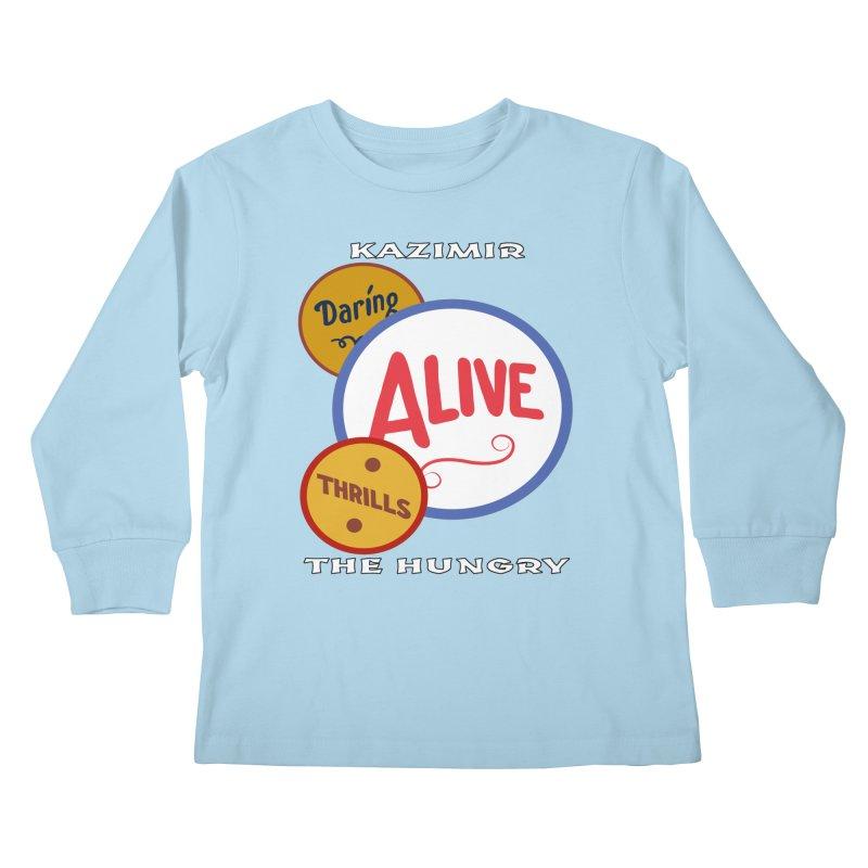 Alive! Kids Longsleeve T-Shirt by Kazimir the Hungry Merchandise