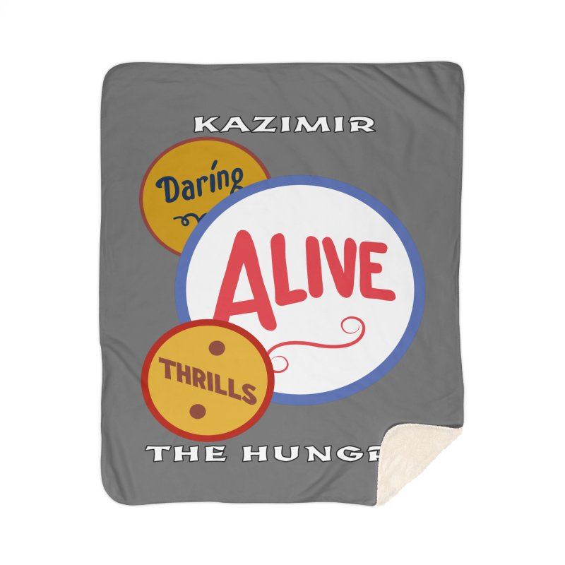 Alive! Home Sherpa Blanket Blanket by Kazimir the Hungry Merchandise